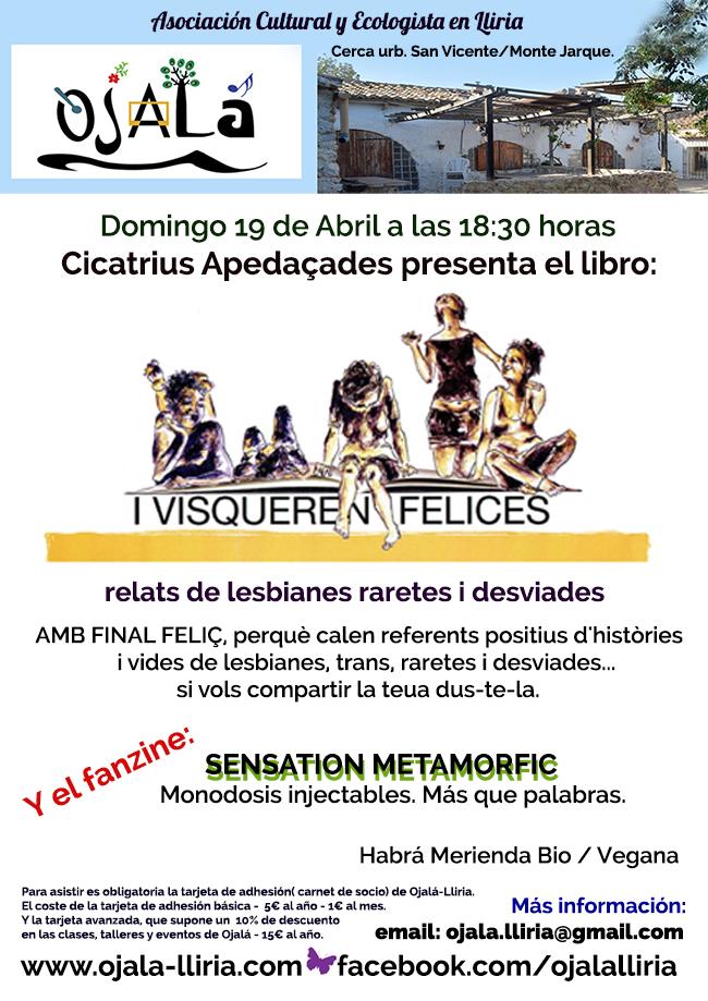 Cicatrius Apedaçades presenta el libro : I Visqueren Felices