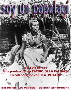 Teatro De La Palabra Presenta: Soy un Papalagi