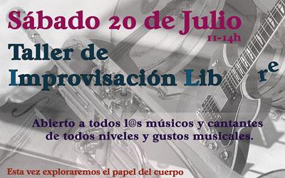 Taller Improvisación Libre 20 de Julio.